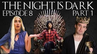 The Night is Dark - Ep 8