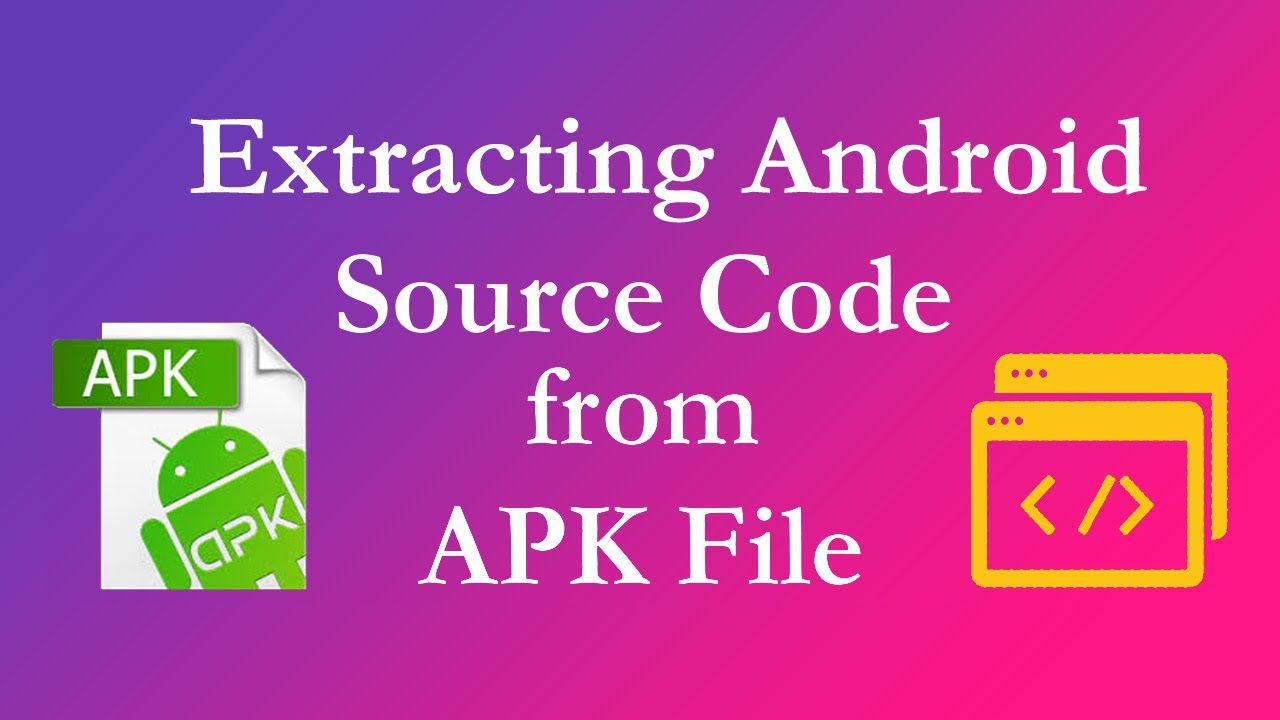 Extracting Android Source Code from Apk Files
