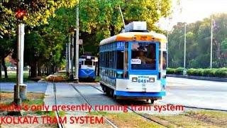 India's only running Tram system   Kolkata (Calcutta) Tram service