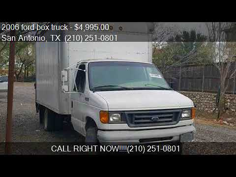2006 Ford Box Truck For Sale In San Antonio Tx 78237 At C