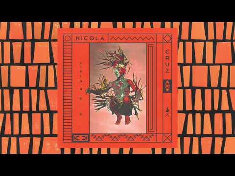 Nicola Cruz - Tzantza (Simple Symmetry Remix)