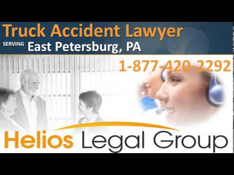 East Petersburg Truck Accident Lawyer & Attorney - Pennsylvania