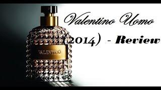 Valentino Uomo (2014) Review