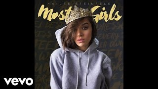 Hailee Steinfeld - Most Girls Audio