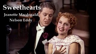 Sweethearts - Jeanette MacDonald and Nelson Eddy