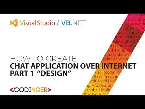 VB NET - Chat Application Over Internet / PART 1 - Design