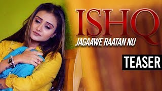 Ishq Jagaawe Raatan Nu | Ashok Gulab | Latest Punjabi Song 2019 | Teaser | Yellow Music