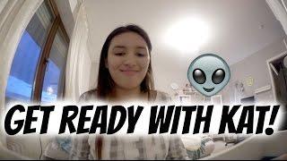 GET READY WITH KAT! | AnKat