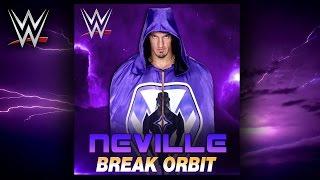 "WWE: ""Break Orbit"" (Neville) Theme Song + AE (Arena Effect)"