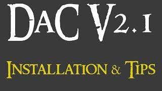 DaC V2.1: Installation & Tips