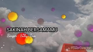 Download Mp3 Sakinah Bersamamu-suby Ina  Lyric
