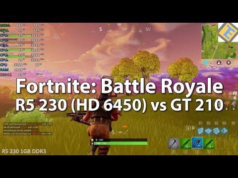 Radeon R5 230 (HD 6450) vs  GeForce GT 210 - Fortnite: Battle Royale - Very  low spec