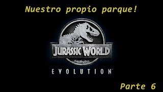 Jurassic World Evolution    Ep 6