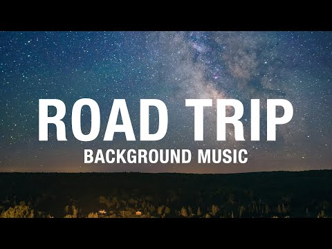 Road Trip Background Music