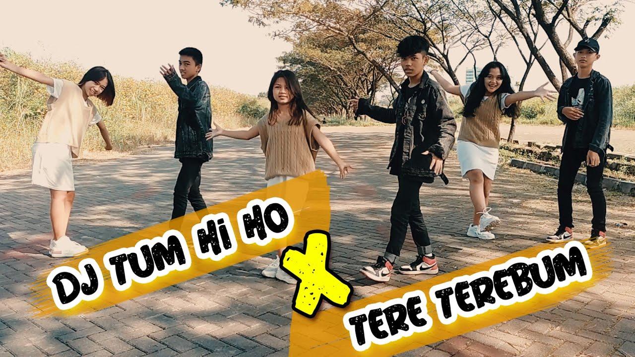 DJ TUM HI HO X TERE TEREBUM ZORINA DANCE