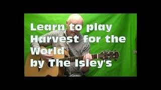 "How to play "" Harvest for the world "" Chords"