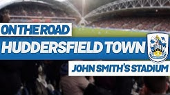 On The Road - HUDDERSFIELD TOWN @ JOHN SMITH'S STADIUM
