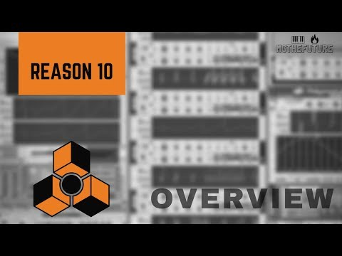 "Propellerhead's Reason 10 | Overview & ""Nostalgia"" 