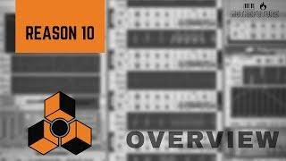 "Propellerhead's Reason 10   Overview & ""Nostalgia""   Best DAW Update For Reason Yet?"
