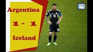 Argentina 1-1 Iceland | Messi đá hỏng phạt đền khiến mọi người thất vọng