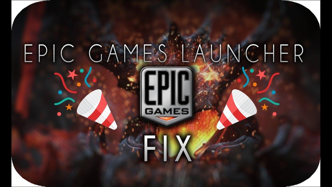 Epic Game Launcher Fix Reverse 100 Working Doovi