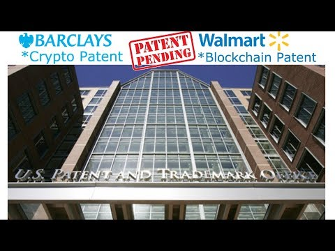 Walmart Blockchained-Based Robots, and Barclays Crypto Patent!!!