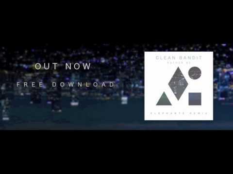 Clean Bandit   Rather Be Elephante Remix video