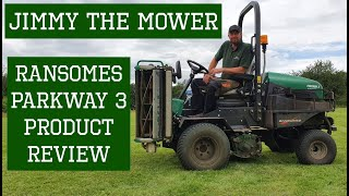 Ransomes Parkway 3 overview by Jimmy the Mower - Triple Cylinder ride on riding review demonstration