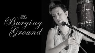 The Burying Ground - Behind These Eyes