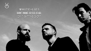 White Lies  Don't Want To Feel It All live in Barcelona 2019