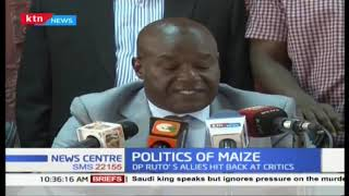 Politics of maize : DP allies hit back at crisis