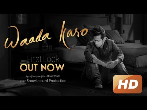 Waada Karo | Ronit Vinta | First Look