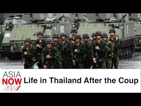 ASIA NOW: Life after the Thai Coup