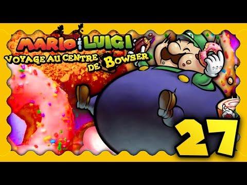 MARIO & LUIGI VOYAGE AU CENTRE DE BOWSER 3DS #27 - LUIGI A ÉTÉ TROP GOURMAND !