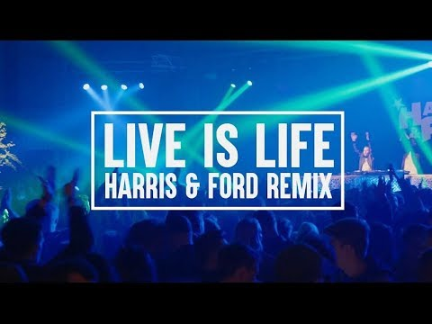 Harris & Ford ft. ENA - Live is Life (HARRIS & FORD REMIX)