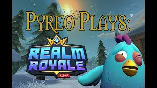 Pyreo's first look at Realm Royale. Warcraft meets Fortnite?