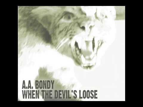 Oh the Vampyre (Country Version) [Bonus Track] - A. A. Bondy (Official Audio)