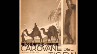 Daniele Serra - Carovane del Tigrai (con testo)