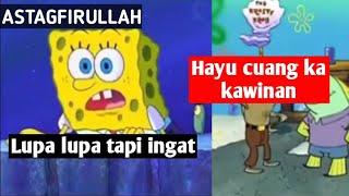 Spongebob Bahasa Sunda Kasar Terbaru