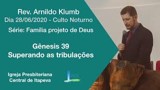 Gênesis 39  - Família projeto de Deus - Superando as tribulações