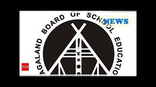 ๖ۣۜNew Nagaland Board Result: NBSE Class 10th, 12th result 2018 tomorrow, pre-register to get result