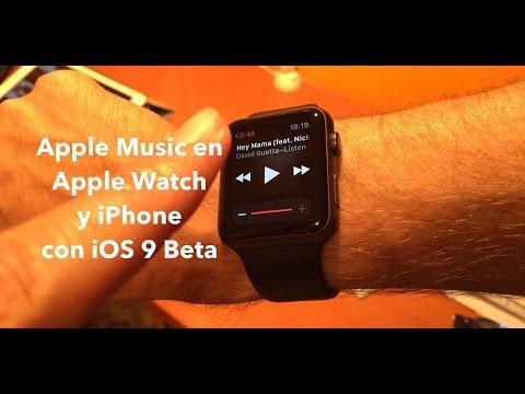 Apple Music en Apple Watch y iPhone con iOS 9 beta