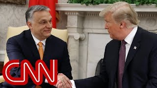 Trump praises controversial Hungarian leader shunned by Bush and Obama