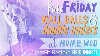 #CrossFit Restore Friday RE|Connect WOD. #Workouts you can do at home.