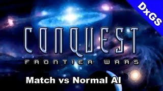 Conquest Frontier Wars - Match vs Normal AI