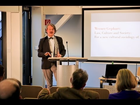 "Werner Gephart: ""Law, Culture and Society: For a new cultural sociology of law"""