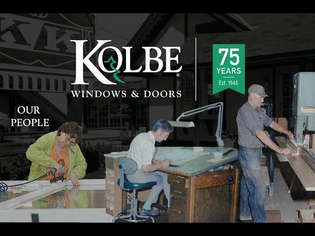 Kolbe Windows & Doors 75th Anniversary-Our People