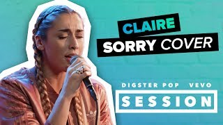 Claire - Sorry (Justin Bieber Cover) Digster Pop x Vevo Session