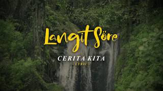 LANGIT SORE : CERITA KITA (OFFICIAL LYRIC Mp3)