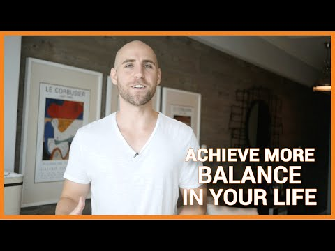 How To Achieve More Balance In Your Life